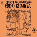 """Grupo Khanata """"Fiesta de los Quechuas"""""""