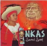 """Inkas """"Sacred Spirit"""""""