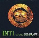 """Inti """"Sueno Del Inca"""""""