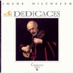 """Jorge Milchberg """"Dedicaces"""""""