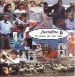 """Juandino """"El camino del viejo Juan"""""""