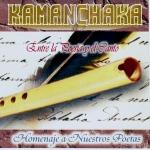 """Kamanchaka """"Entre La Poesia Y El Canto"""""""