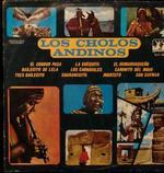 Los Cholos Andinos Vol.I