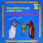 """Los Karhuas """"Viajando En Los Andes Con..."""""""