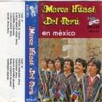 """Marca Huasi del Peru """"En Mexico"""""""