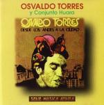 """Osvaldo Torres """"Desde los Andes a la ciudad"""""""