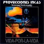 """Proyecciones Inkas """"Vida por la vida"""""""