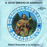 "Rafael Amaranto ""El Sentir Serrano De Amaranto"""