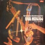 """Raul Mercado y su grupo """"Variaciones"""""""