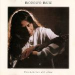 "Rodolfo Ruiz ""Resonancias del alma"""
