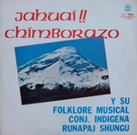 "Runapaj Shungu ""Jahuai Chimborazo"""