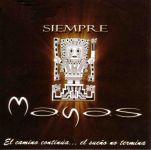 """Siempre Mayas """"El Camino Continua"""""""