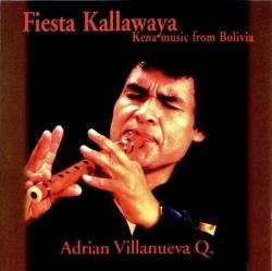 """Adrian Villanueva """"Fiesta Kallawaya"""""""