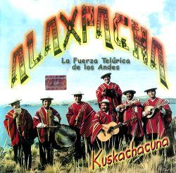 """Alaxpacha """"Kuskachacuna"""""""
