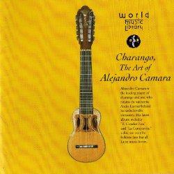 """Alejandro Camara """"Charango The Art of Alejandro Camara"""""""