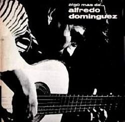"""Alfredo Dominguez """"Algo Mas De"""""""