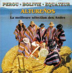 """Alturenos """"La Meilleure Selection Des Andes"""""""