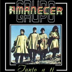 "Grupo Amanecer ""Junto A Ti"""