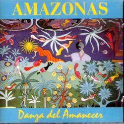 """Amazonas """"Danza Del Amanecer"""""""