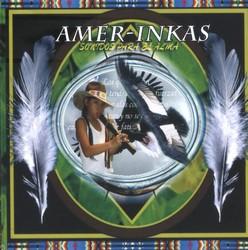 """Amer-Inkas """"Sonidos para el alma"""""""