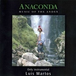 "Anaconda ""Music of the Andes"""