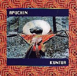 "Apuchin Kuntur ""Traditional Music From The Andes"""