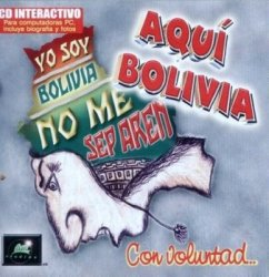 "Aqui Bolivia ""Con Voluntad"""