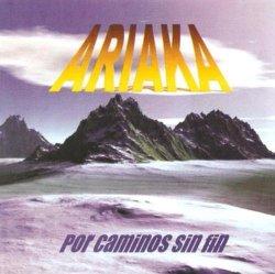 """Ariaka """"Por caminos sin fin"""""""