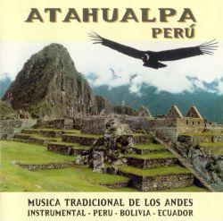 """Atahualpa """"Musica Tradicional De Los Andes"""""""