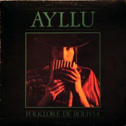 """Ayllu """"Folklore De Bolivia"""""""