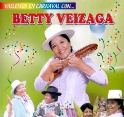 "Betty Veizaga ""Bailemos En Carnaval"""