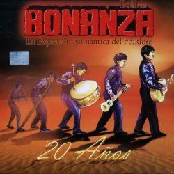 """Bonanza """"20 Anos"""""""