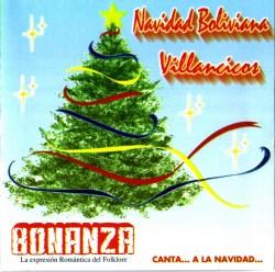 """Bonanza """"Navidad Boliviana Villancicos"""""""