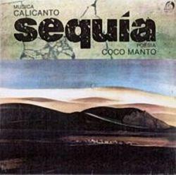 """Calicanto """"Sequia"""""""