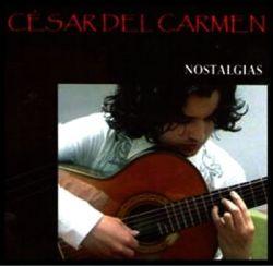 """Cesar Del Carmen """"Nostalgias"""""""