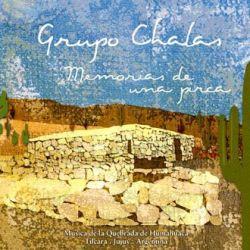 """Chalas """"Memorias de una pirca"""""""