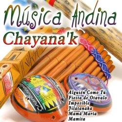 """Chayana'k """"Musica Andina"""""""