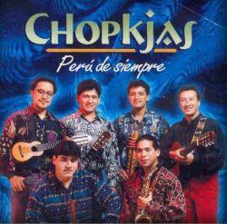 "Chopkjas ""Peru De Siempre"""