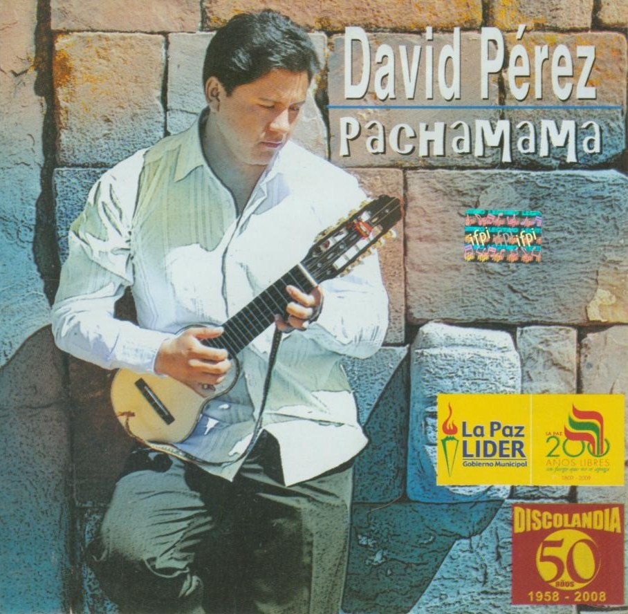 "David Perez ""Pachamama"""