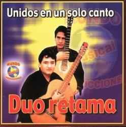 """Duo Retama """"Unidos Con Un Solo Canto"""""""