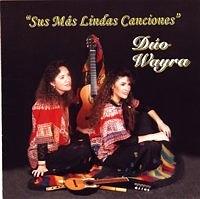 """Duo Wayra """"Sus Mas Lindas Canciones"""""""
