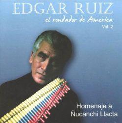 """Edgar Ruiz """"El Rondador De America Vol.2"""""""