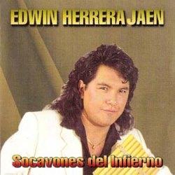 "Edwin Herrera ""Socavones Del Infierno"""
