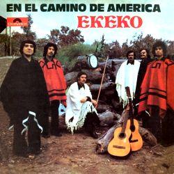 """Ekeko """"En El Camino De America"""""""