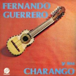 """Fernando Guerrero """"Y Su Charango"""""""