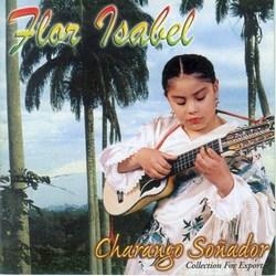 """Flor Isabel """"Charango Sonador"""""""