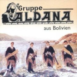 "Grupo Aldana ""Aus Bolivien"""