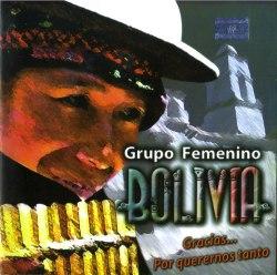 """Grupo Femenino Bolivia """"Gracias..., Por Querernos Tanto"""""""