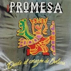 """Grupo Promesa """"Desde el Corazon de Bolivia"""""""