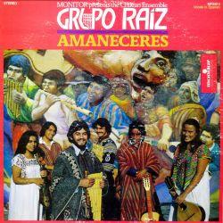 """Grupo Raiz """"Amaneceres"""""""